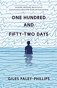 Books2All Q&A - Giles Paley-Phillips' first novel for adults, One Hundred and Fifty-Two Days