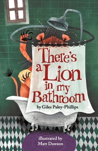 Books2All Q&A - There's a Lion in my Bathroom, Giles Paley-Phillips' book of nonsense poetry for children